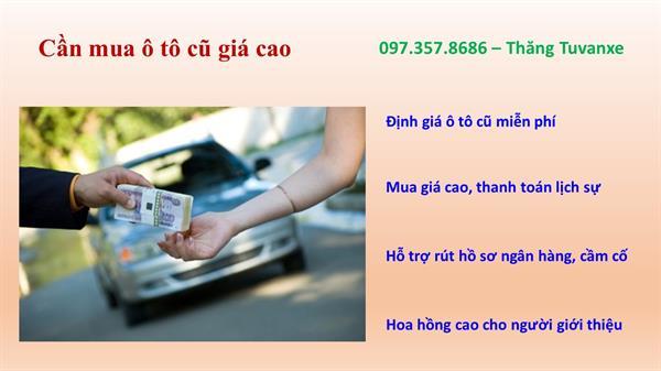 Cần mua ô tô cũ toàn quốc - 0973578686
